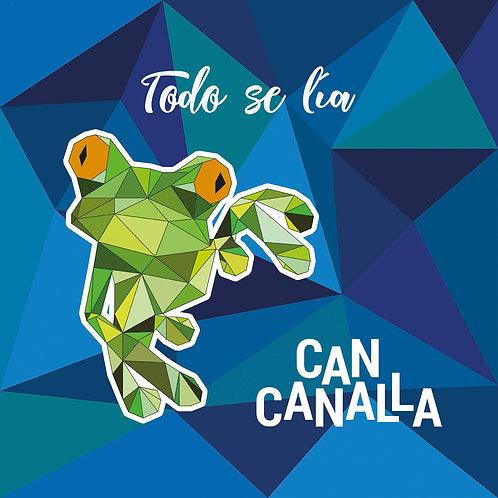 """Can Canalla """"Todo se lía"""""""