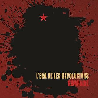 """Rampaire """"L'era de les revolucions"""""""