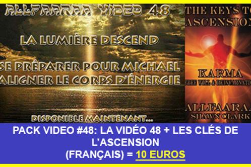 Pack Vidéo#48 : La vidéo 48 + Les Clés de l'Ascension VF au format PDF