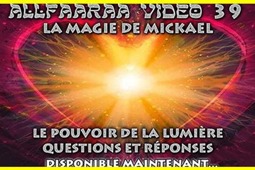 Vidéo#39 : La Magie de Mickael