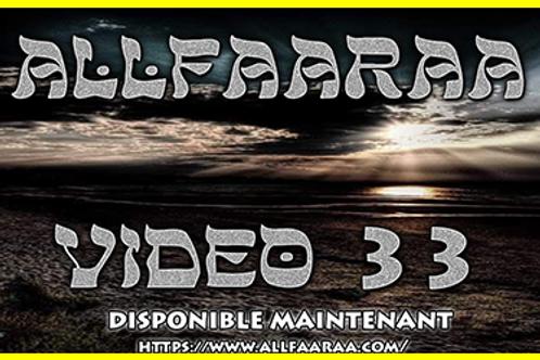 Vidéo#33 : La vidéo 33 d'Allfaaraa