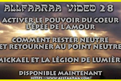 Vidéo#28: ACTIVER LE POUVOIR DU COEUR
