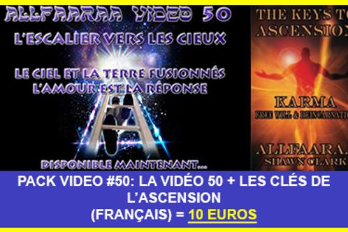 Pack Vidéo#50 : La vidéo 50 + Les Clés de l'Ascension VF