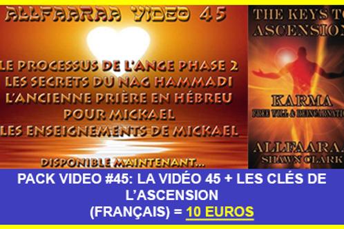 Pack Vidéo#45 : La vidéo 45 + Les Clés de l'Ascension VF au format PDF