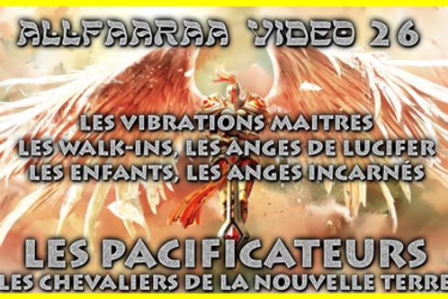 Vidéo#26 : LES PACIFICATEURS