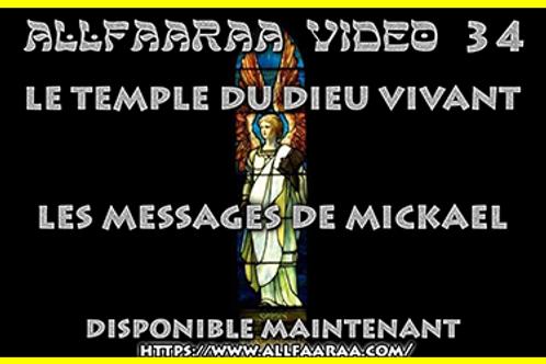 Vidéo#34 : Le Temple du Dieu vivant