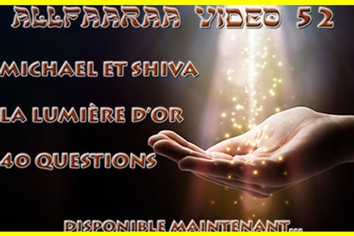 Vidéo#52 : Michael et Shiva