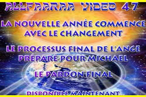 Vidéo#47 : Le processus final de l'Ange