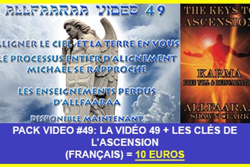Pack Vidéo#49 : La vidéo 49 + Les Clés de l'Ascension VF au format PDF