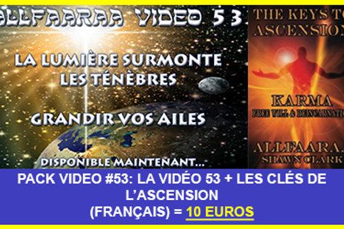 Pack Vidéo#53 : La vidéo 53 + Les Clés de l'Ascension VF au format PDF