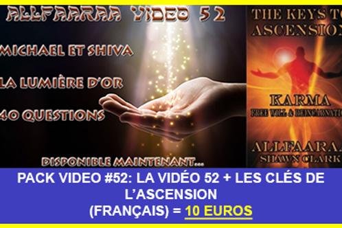 Pack Vidéo#52 : La vidéo 52 + Les Clés de l'Ascension VF