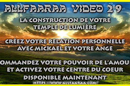 Vidéo#29: La construction de votre temple de lumière
