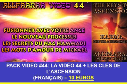 Pack Vidéo#44 : La vidéo 44 + Les Clés de l'Ascension VF au format PDF