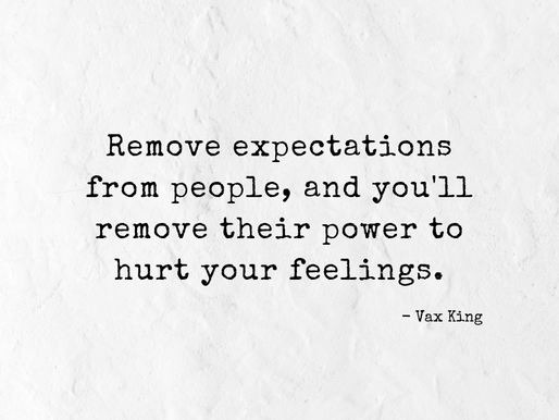 Disappointed?  Check your expectations.
