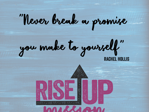 Never Break a Promise You Make to Yourself