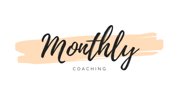 Monthly Coaching Package