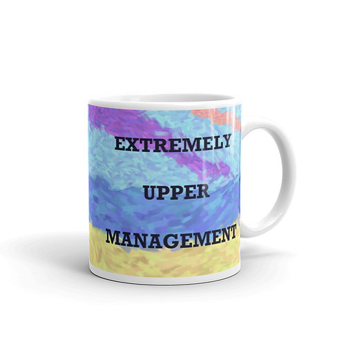 Extremely Upper Management Mug