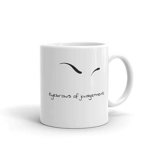 Eyebrows of Judgement Mug