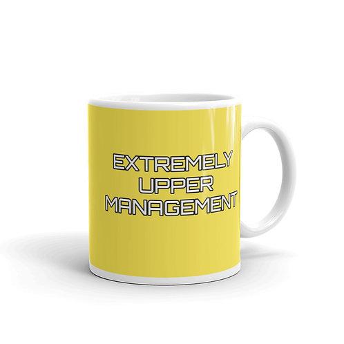 Extremely Upper Management Yellow Mug