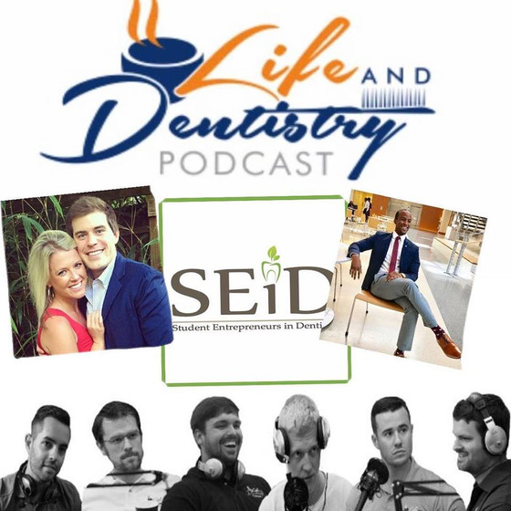 Episode #42: Student Entrepreneurs in Dentistry!