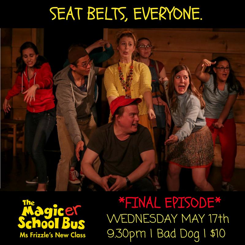 "Tara Federko with Pantsuit Improv in ""the Magic-er School Bus""  at Bad Dog Theatre"