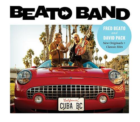 Beato Band album, David Pack, Fred Beato, Thunderbird, Cuba, cover art