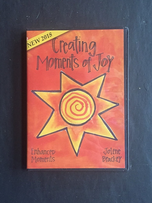Creating Moments of Joy DVD