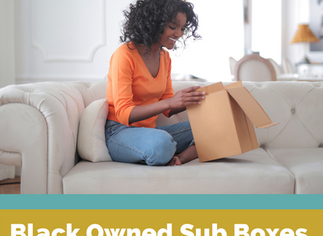 Black Owned Subscription Boxes