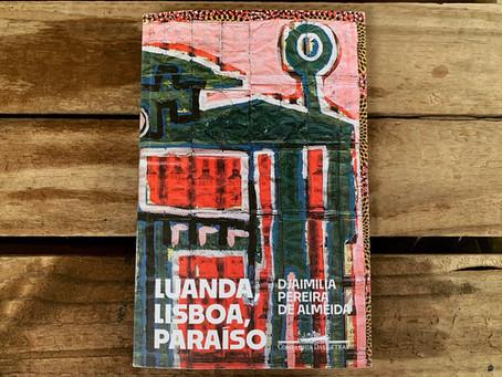 Resenha   Luanda, Lisboa, Paraíso