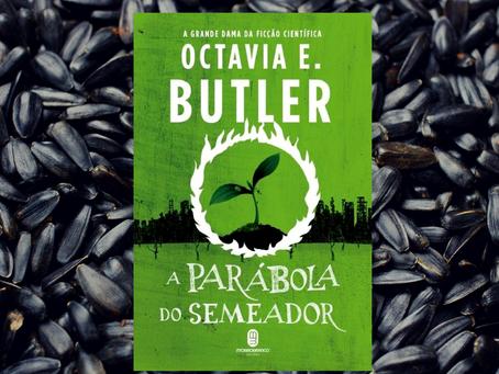 A semeadura de Octavia Butler
