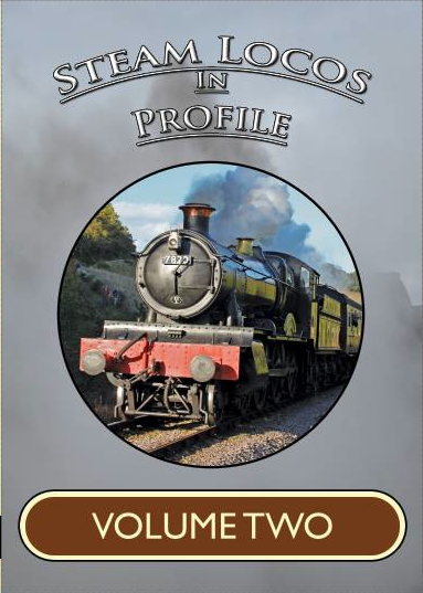 STEAM LOCOS IN PROFILE - VOLUME TWO - DVD