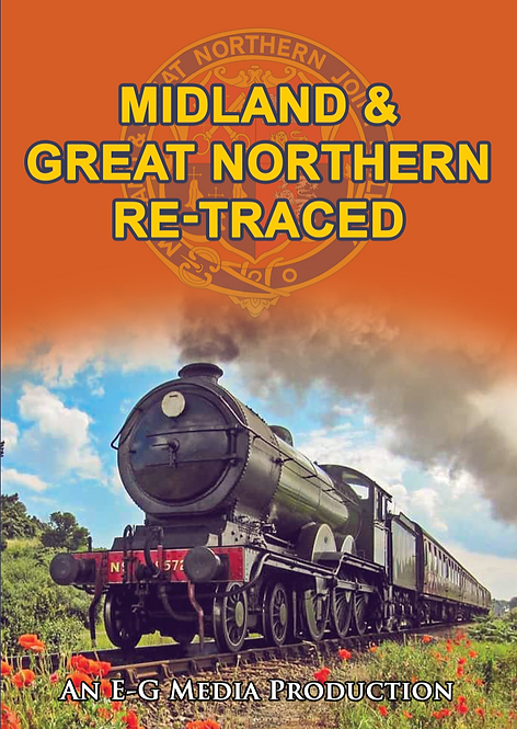 Midland & Great Northern Re-Traced