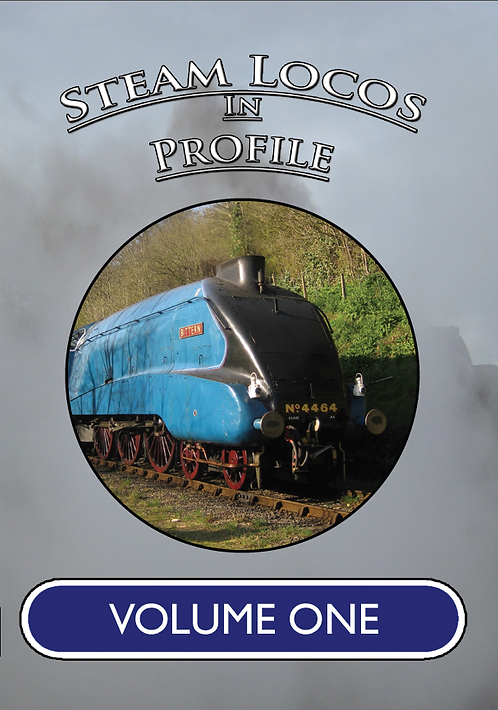 STEAM LOCOS IN PROFILE - VOLUME ONE - DVD