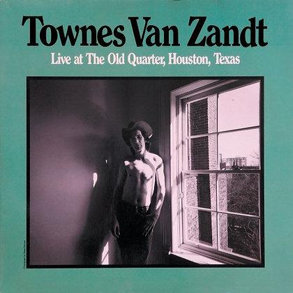 Townes Van Zandt - Live At The Old Quarter