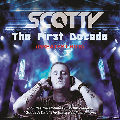 CD Scotty - The First Decade