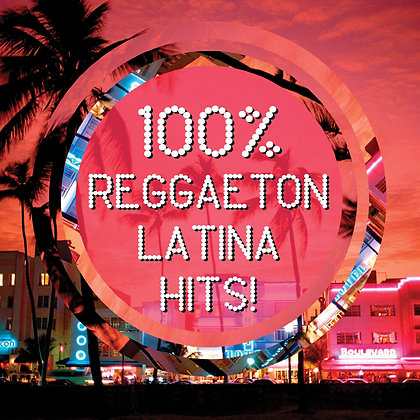 CD 100% Reggaeton Latina Hits