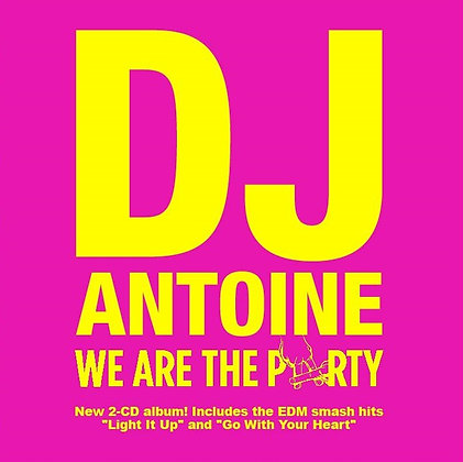 CD DJ Antoine - We Are The Party