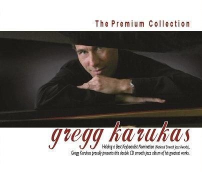 CD The Premium Collection: Gregg Karukas