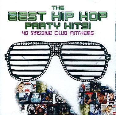 CD The Best Hip Hop Party Hits!