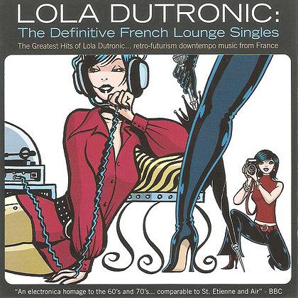 Lola Dutonic - The Definitive French Lounge Single