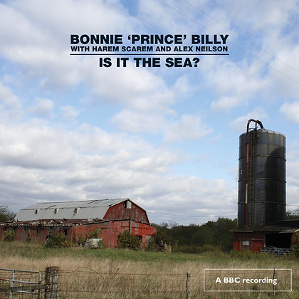 Bonnie 'Prince' Billy - Is It The Sea