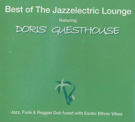 Doris Guesthouse - Best Of The Jazzelectric Lounge