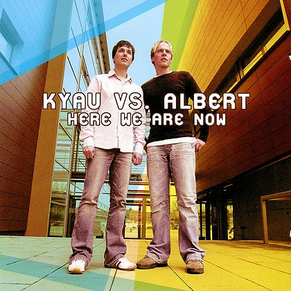 CD Kyau Vs Albert - Here We Are Now