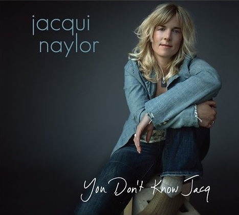 CD Jacqui Naylor - You Don't Know Jacq