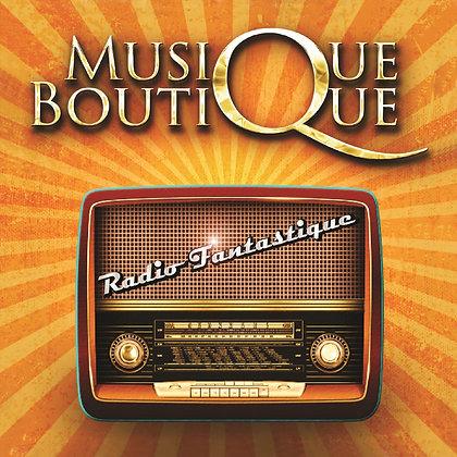 CD Musique Boutique - Radio Fantastique