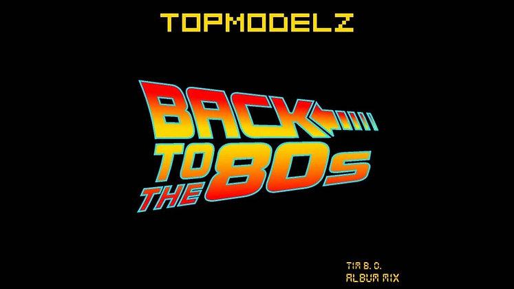 CD Topmodelz - Back To The 80s