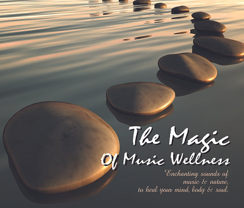 CD The Magic Of Music Wellness