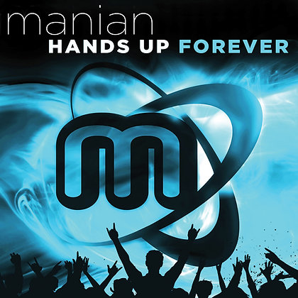 CD Manian Hands Up Forever