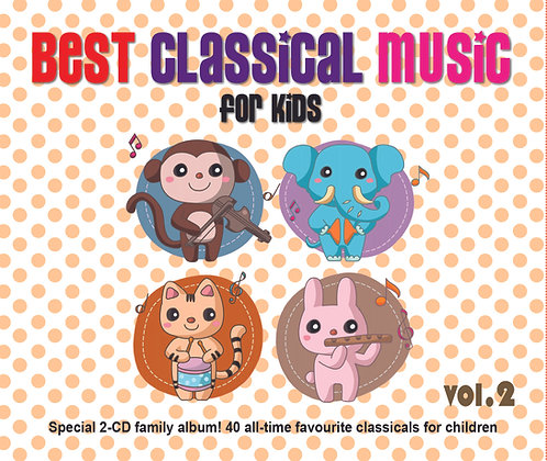 Best Classical Music For Kids Vol. 2