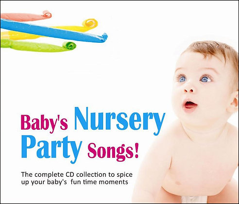 Baby's Nursery Party Songs